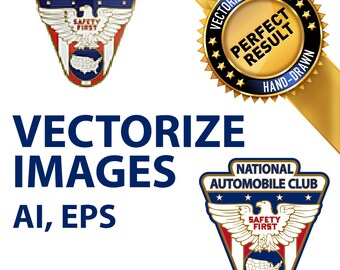 Vectorize your logo, convert logo, vector image. Perfect result AI, EPS, PDF