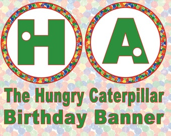 Very Hungry Caterpillar Birthday Banner- INSTANT DOWNLOAD!!