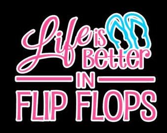 DECAL Life Is Better In Flip Flops