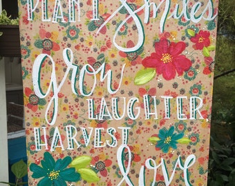 Hand painted wooden sign, plant smiles, grow laughter, harvest love, floral family sign, home decor, hand lettered, bright garden sign