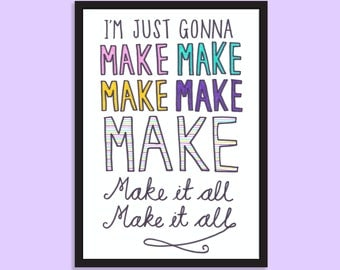 Make it all. Inspirational, motivational, typographic, A5 print
