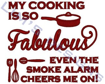 """Fabulous Cooking - saying - machine embroidery design- 3 sizes 4x4"""", 5x7"""", 6x10"""""""