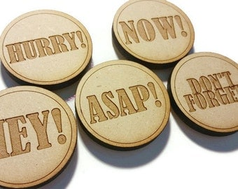 Wood Laser Cut Engraved Etched Reminder Magnets - Set of 5 - 2 Inch - Refrigerator or Office Supply Magnet Set - ASAP Don't Forget Hurry Now