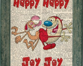 Ren and Stimpy art print on upcycled vintage dictionary page, happy happy joy joy, ren and stimpy qoute, cartoon art, wall art