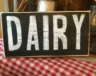 Dairy Wall Hanging, Farmhouse Kitchen Sign, Rustic Kitchen Sign