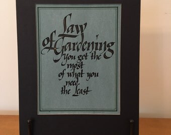 Origanl Calligraphy - The law of gardening