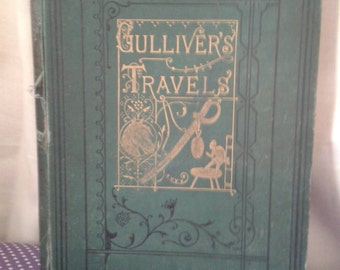 Gullivers travels by Dean swift. Published 1850. Jonathan swift.