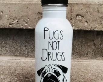 water bottle, pugs, pugs not drugs water bottle