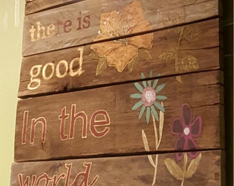 Be the Good in the World