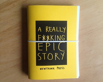 A Really F**king Epic Story