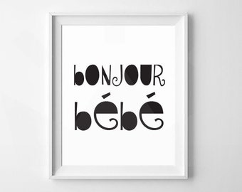 Bonjour Bébé | French Nursery, Modern Nursery, Minimalist Nursery Print | Digital Download