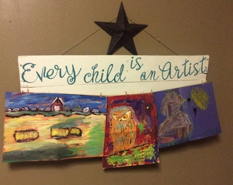 Every child is an artist reclaimed wood sign