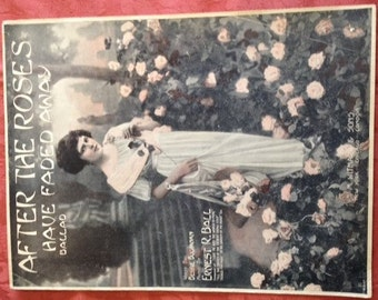 "Vintage Sheet Music ""After The Roses Have Faded Away"" 1914 - GA-SM102"