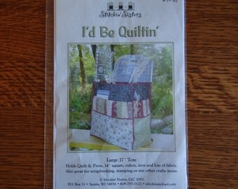 """Stitchin' Sisters, """"I'd Be Quiltin',"""" 17"""" Tote"""