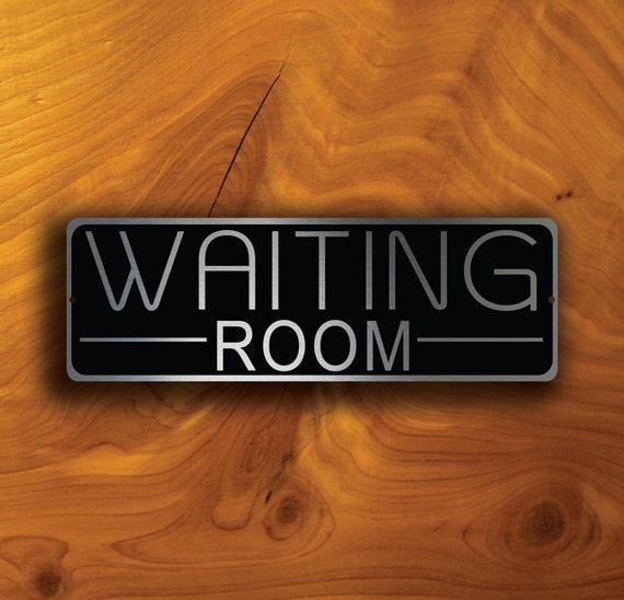 Waiting Room Sign Waiting Room Signs Waiting Room Door Sign