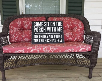 Porch sign, Come sit on the porch with me, Porch rules, Friendship sign, Porch decor, Rustic sign, distressed sign, Front porch sign