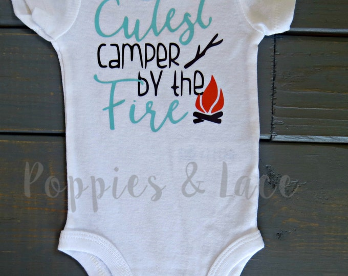 Cutest Camper by the Fire Bodysuit, Camping Birthday, Cute Baby Clothes, Trendy Baby Clothing, Camping Bodysuit
