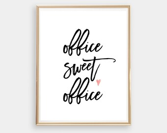 Office Sweet Office - instant download - Digital Printable Art - Work  - Office Art Print - home sweet home - Black and White typography