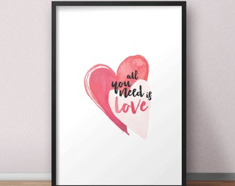 All you need is love - Printable poster. Wall art. Digital print. Typography. Digital poster. Wall decor. Watercolor hearts.