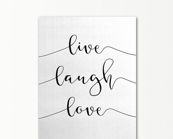 Live Laugh Love Quote Instant Download Black & White Modern
