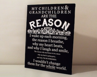 My children and grandchildren are the reason I quote family keepsake picture print gift for grandparent mothers day fathers day