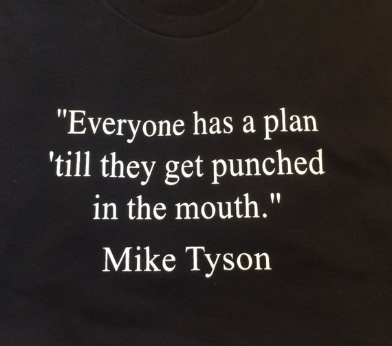 Mike Tyson Quotes: Mike Tyson Quote T-Shirt Quotees By QuoteesLife On Etsy