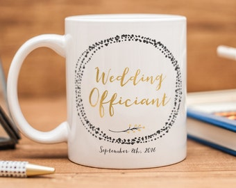 Wedding Officiant mug, customized Wedding Officiant gift