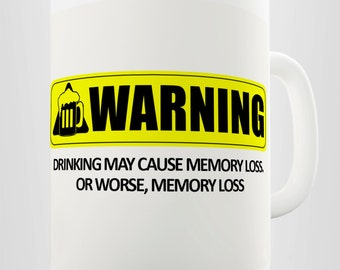 Warning Memory Loss Ceramic Funny Mug