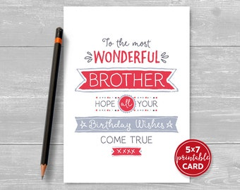 "Printable Birthday Card Brother - To The Most Wonderful Brother, Hope Your Birthday Wishes Come True - 5""x7""- Printable Envelope Template"