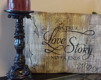 A True Love Story Never Ends| Wood Signs | Home Decor Signs | Rustic Sign | Wall Art | Wedding Gift | Wedding Decor