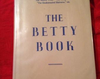 The Betty Book vintage hardback book. Author Stewart Edward White