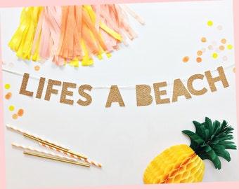 Lifes A Beach Banner | Lifes A Beach | Summer Party Banner