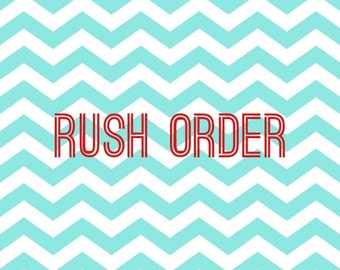 Add on Rush Order - PLEASE only purchase this if told to do so