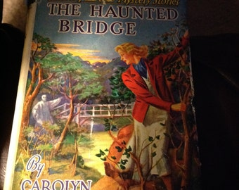 "Nancy Drew Mystery Stories, ""The Haunted Bridge"" by Carolyn Keene"