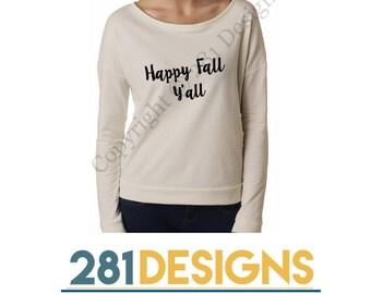 Happy Fall Long Sleeved Shirt, Fall Shirt, Happy Fall Shirt, Women's Fall Shirt, Long Sleeved Women's Shirt,