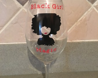 Black Girl Magic2 Wine Glass