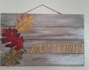 """Rustic """"Autumn"""" Sign"""