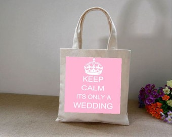 Keep Calm - -Its only a wedding Canvas tote bag
