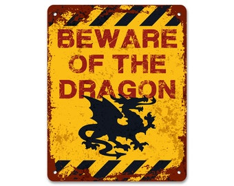 Beware of the Dragon | Metal Sign | Vintage Effect
