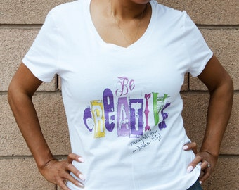 Be Creative - Ladies Tee