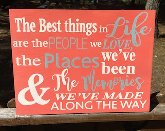 Hand painted wood sign - the best things in life - custom sign
