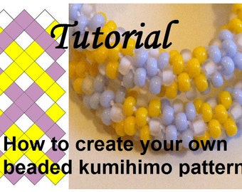 Tutorial How to create your own beaded kumihimo pattern