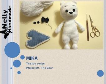 Crochet Pattern: Mika the Bear