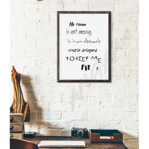 My Room Is Not Messy Funny Quote Instant Download By Angaart