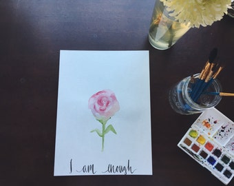 I am Enough Watercolor Print