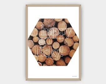 Happy go lucky! Poster 70 x 100 cm