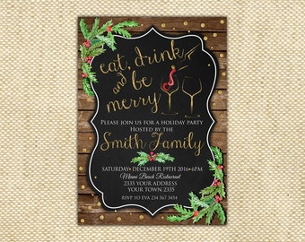 Holiday Party Invitation. Eat, Drink and Be Merry Christmas Party Invitation. Rustic Holiday Invite. Festive Holiday Party Invite.