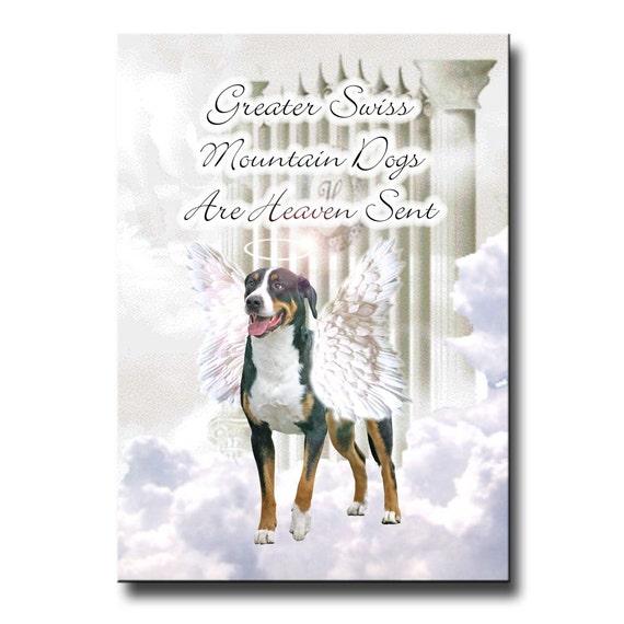 Greater Swiss Mountain Dog Heaven Sent Fridge Magnet