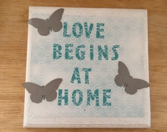 Love Begins at Home Wood Sign