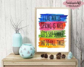 Fall Printable Art, Fall Print, Autumn Print, Autumn Wall Art, Fall printable quote, Do fall twice, Fall Art Print, Fall sign printable